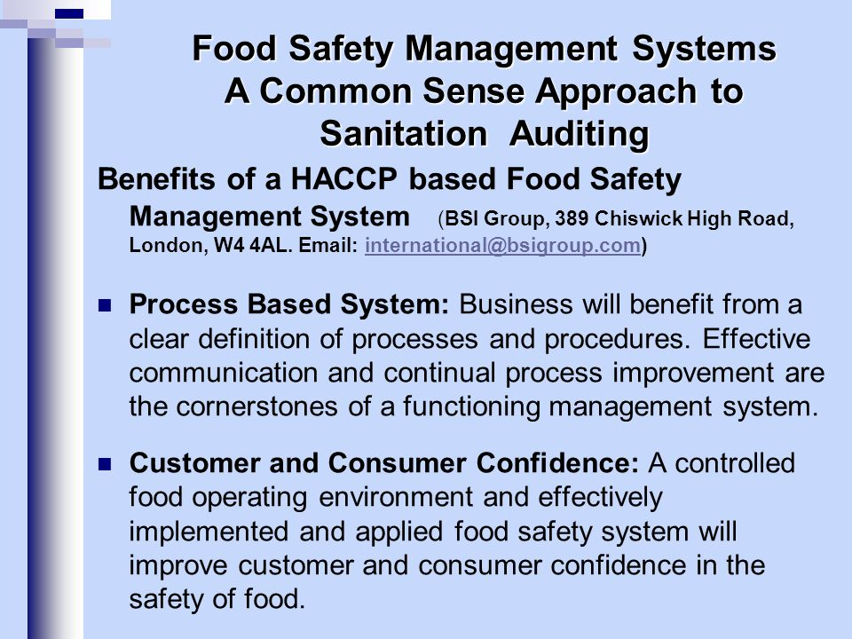 Benefits of a HACCP based Food Safety Management System (BSI Group, 389 Chiswick High Road, London, W4 4AL. Email: international@bsigroup.com)internat