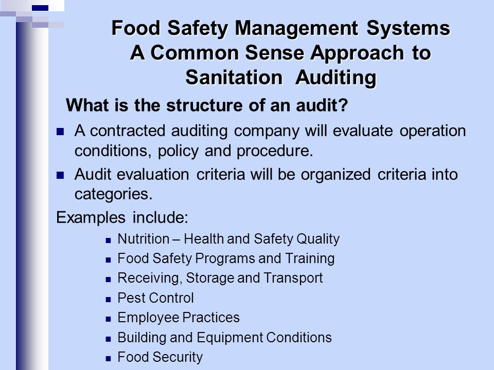 Audit System Terms and Acronyms Food Safety Management Systems A Common Sense Approach to Sanitation Auditing