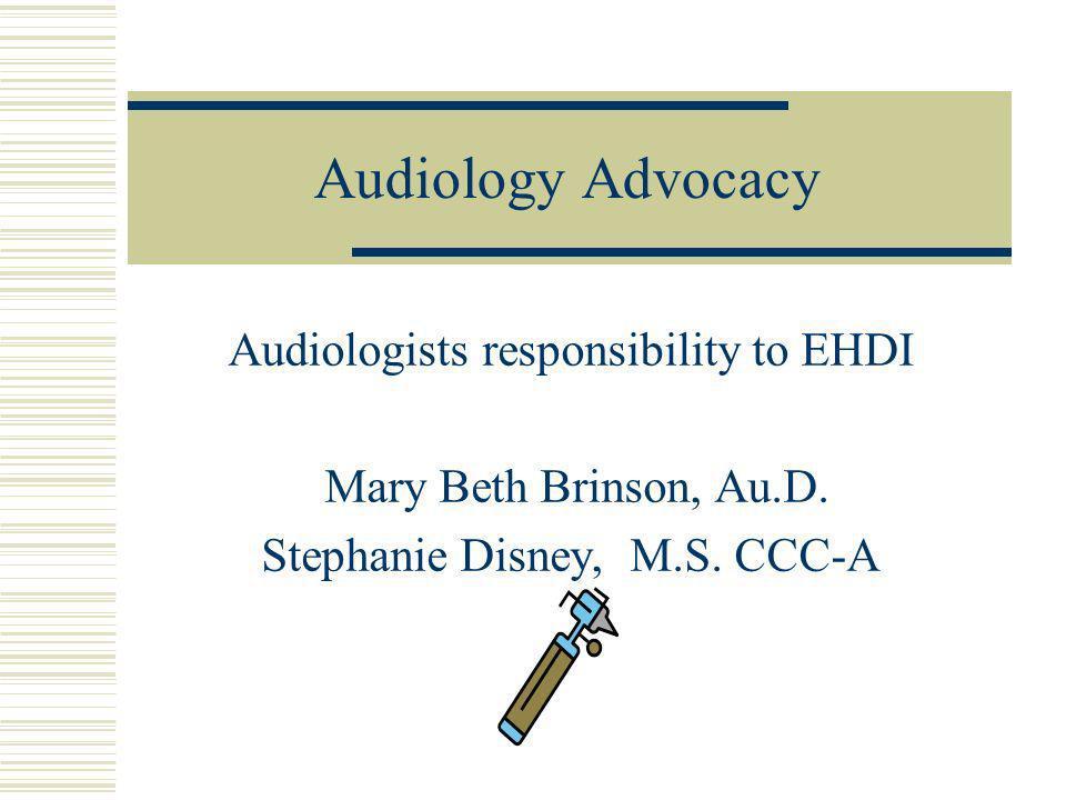 Presentation Points Historical Perspective Survey comparisons Audiological services comparison Pediatric Audiology Crisis Professional Organizations and Plans Au.D.