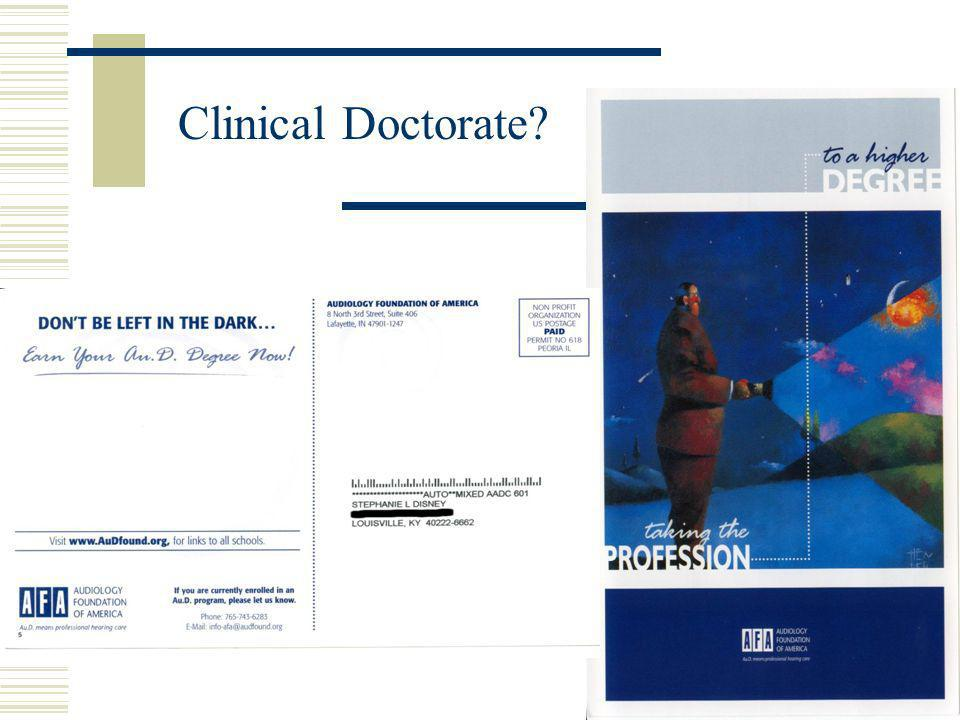 Clinical Doctorate?