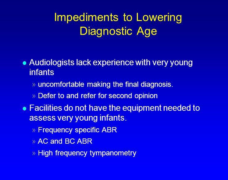Pediatric Audiology l But also rewarding!