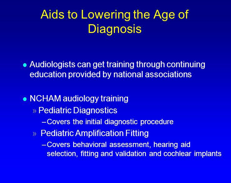 Pediatric Audiologist l Have the appropriate audiological equipment and protocols for testing newborns and young infants.