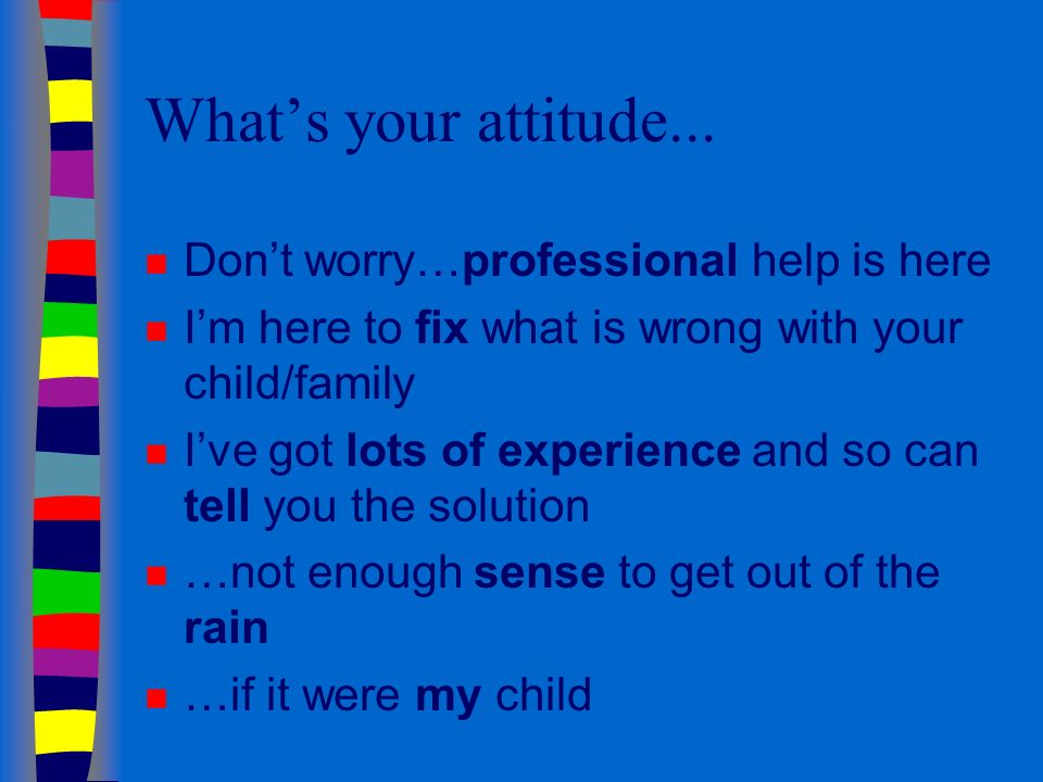 Whats your attitude...