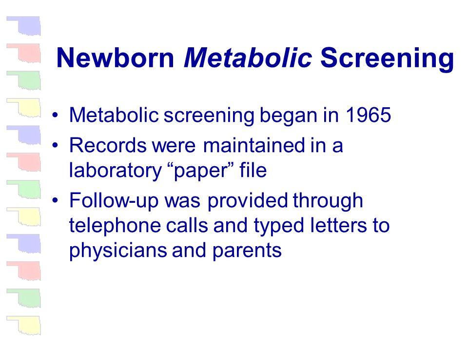 Newborn Metabolic Disorder Screening Program (NMDSP)