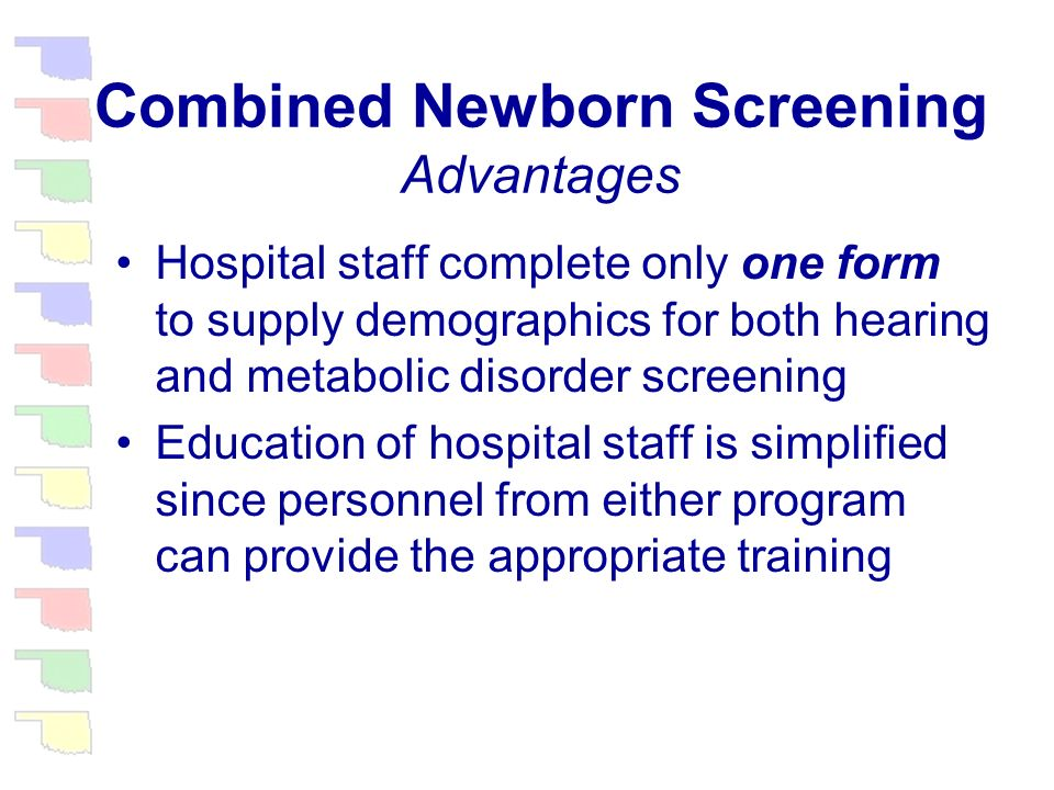 Combined Newborn Screening The program accepted hearing results on either the the new blood-spot form or the old NHSP hospital questionnaire through 2