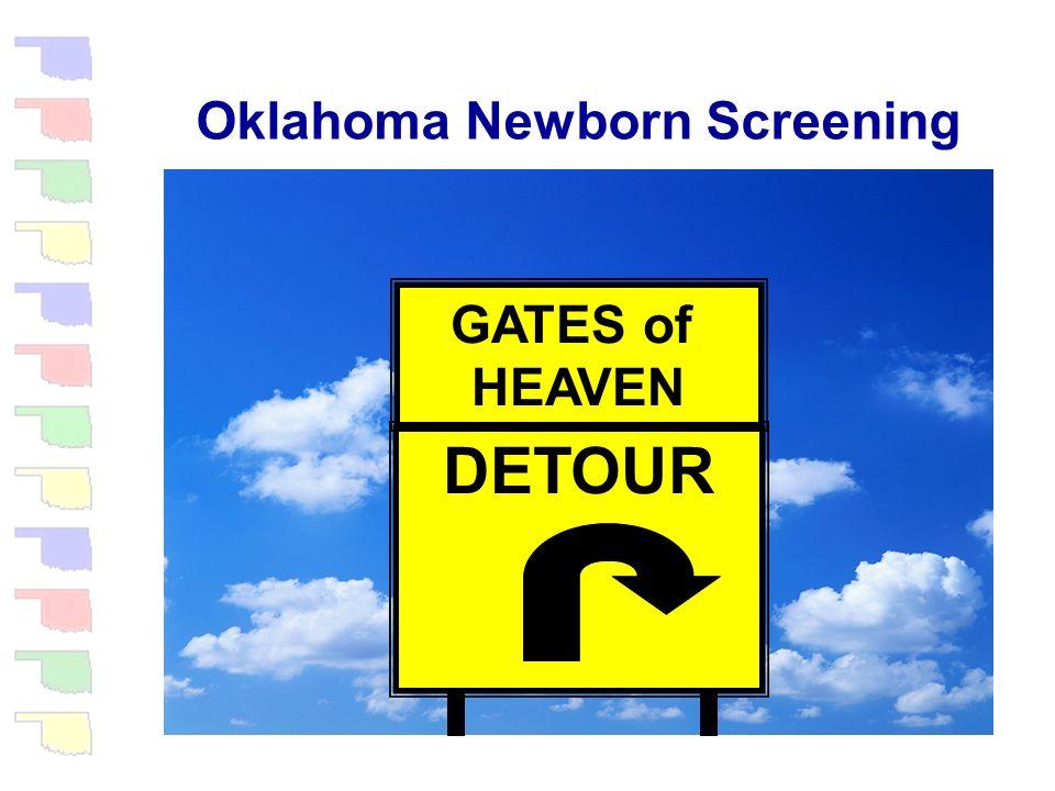 Oklahoma Newborn Screening Well…….