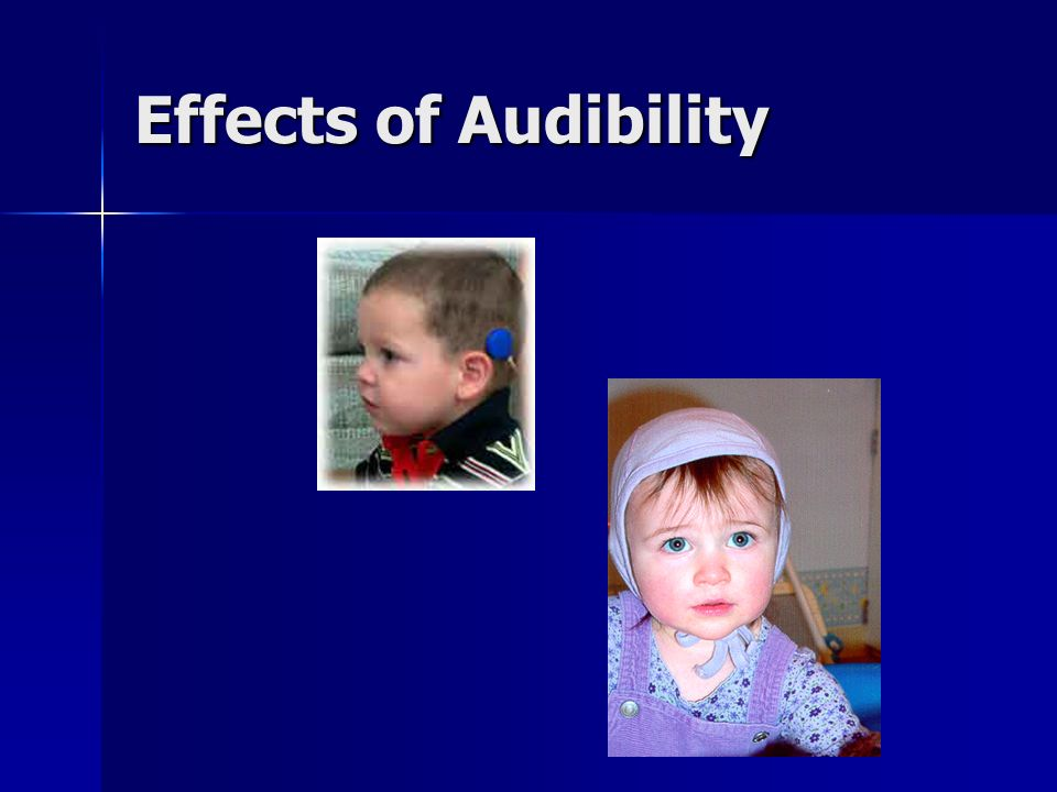 Effects of Audibility