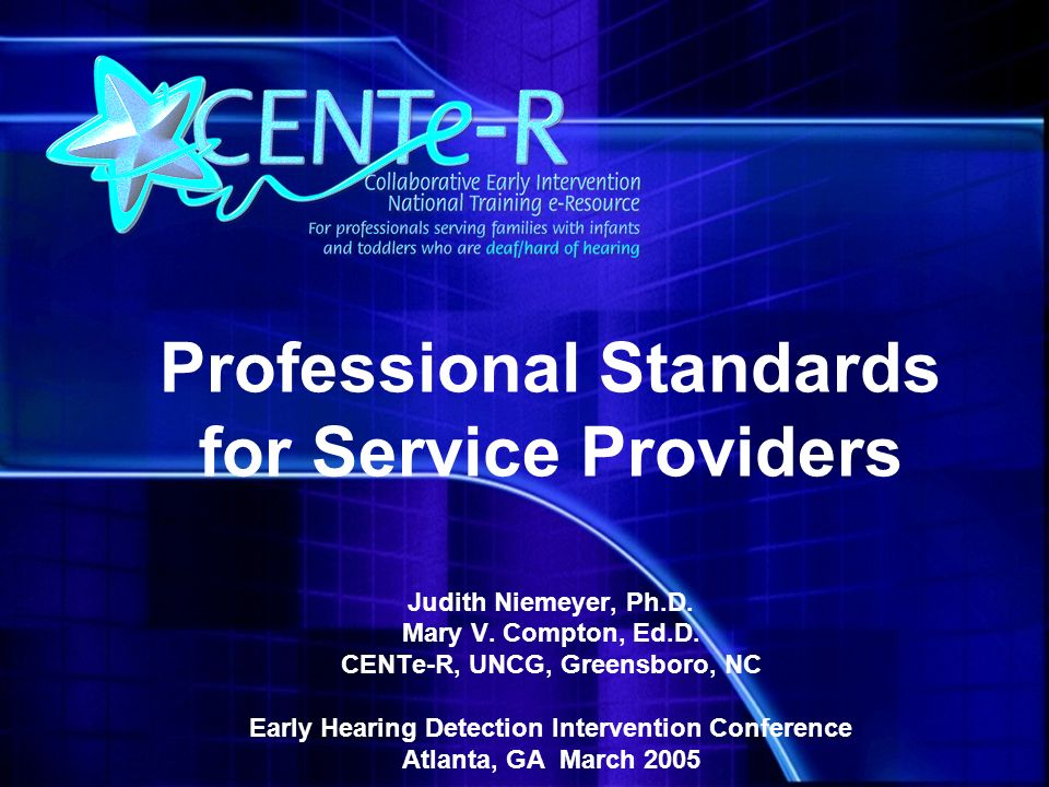 Professional Standards for Service Providers Judith Niemeyer, Ph.D.