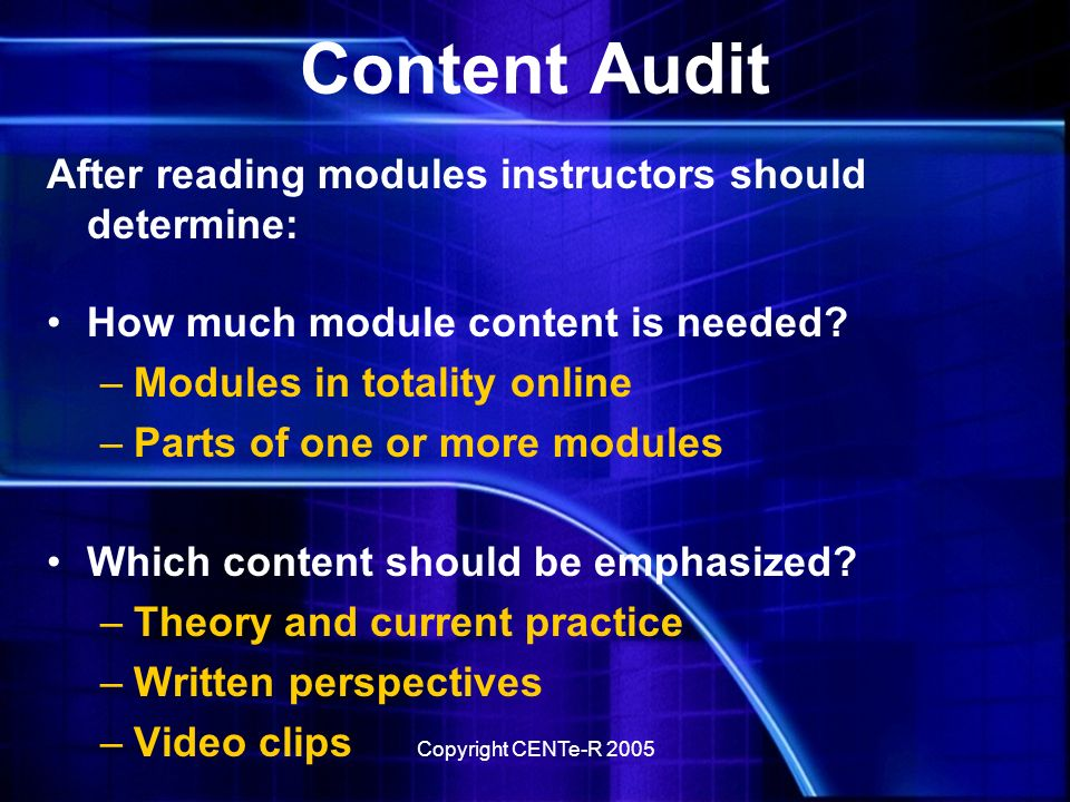 Copyright CENTe-R 2005 Inclusion of Standards Who will standards help prepare When will standards build on early info Where will standards be most applicable How will standards improve service provision Why will standards expand understanding What standards relate to classes Which events/courses will embed different standards and modules