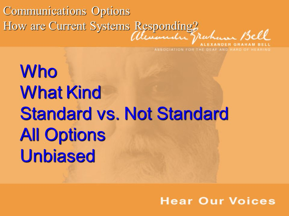 Who What Kind Standard vs.