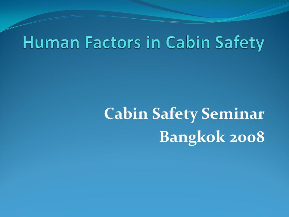 Cabin Safety Seminar Bangkok 2008