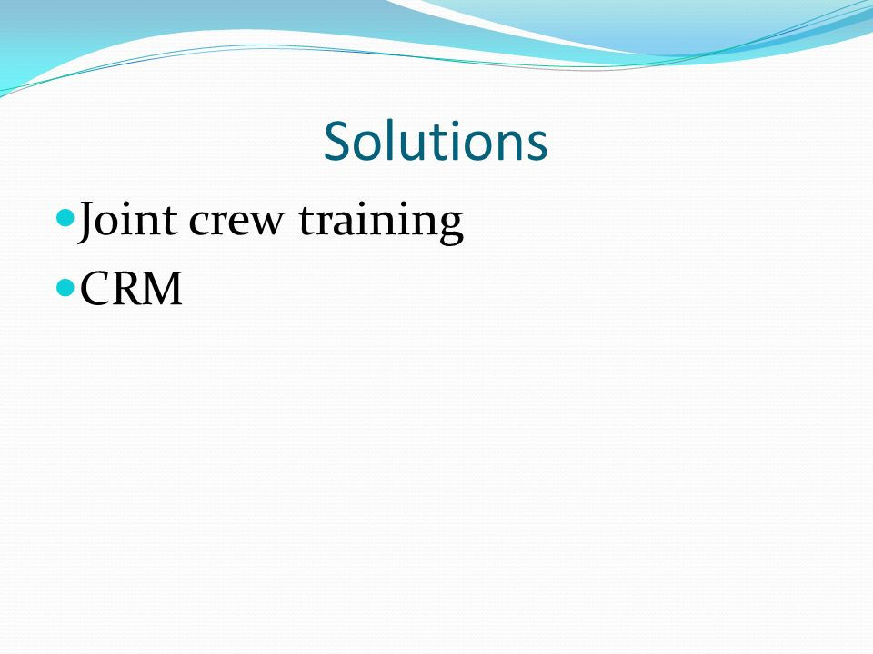 Solutions Joint crew training CRM