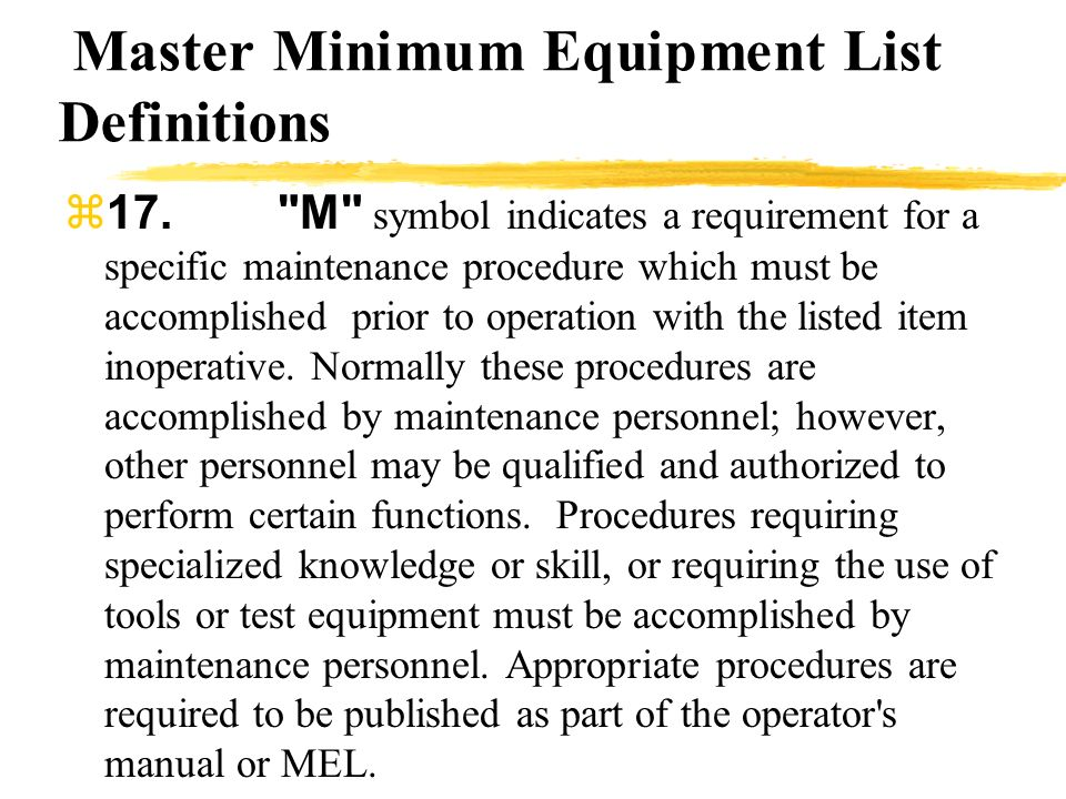 Master Minimum Equipment List Definitions 17.
