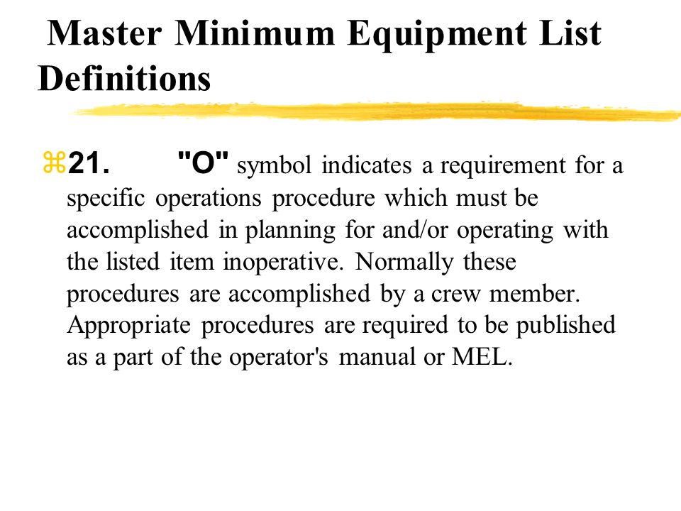 Master Minimum Equipment List Definitions 21.