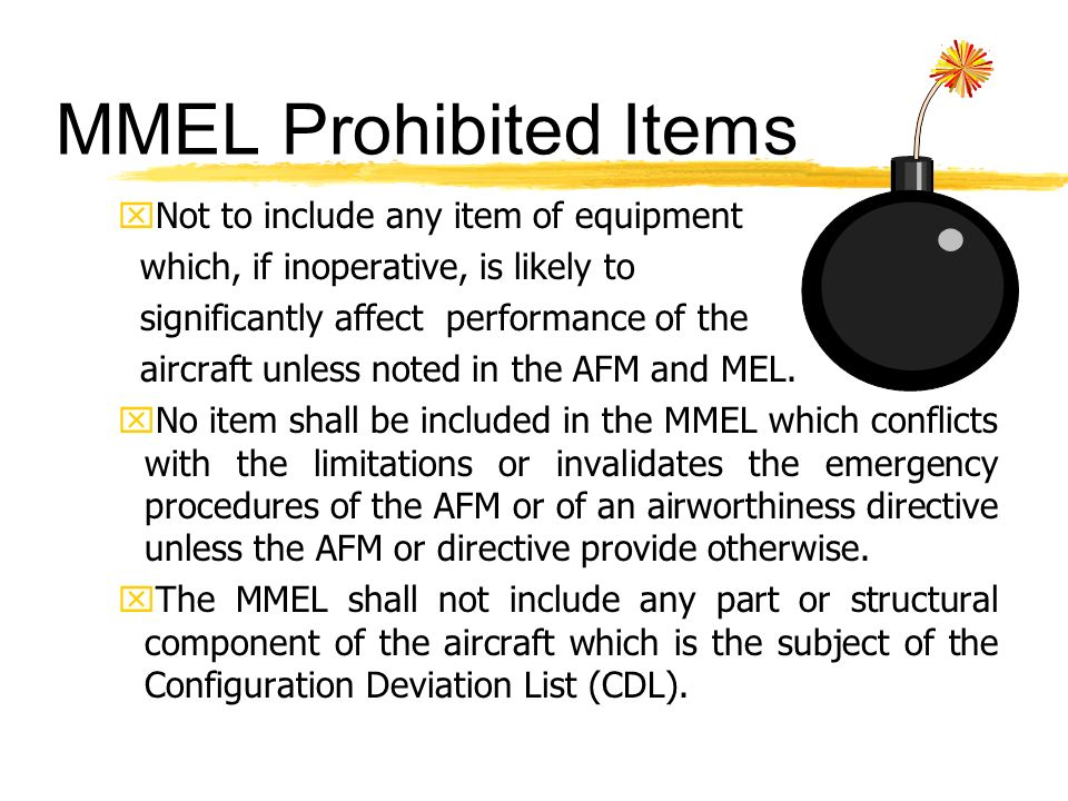MMEL Prohibited Items xNot to include any item of equipment which, if inoperative, is likely to significantly affect performance of the aircraft unles