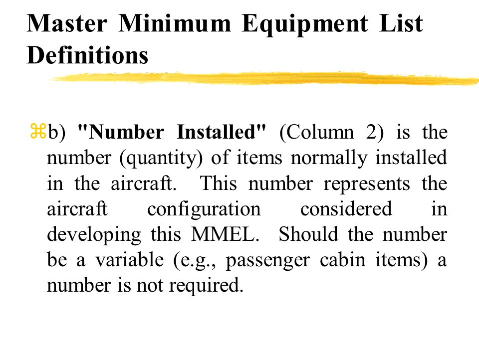 Master Minimum Equipment List Definitions zb)