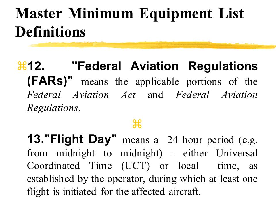 Master Minimum Equipment List Definitions 12.
