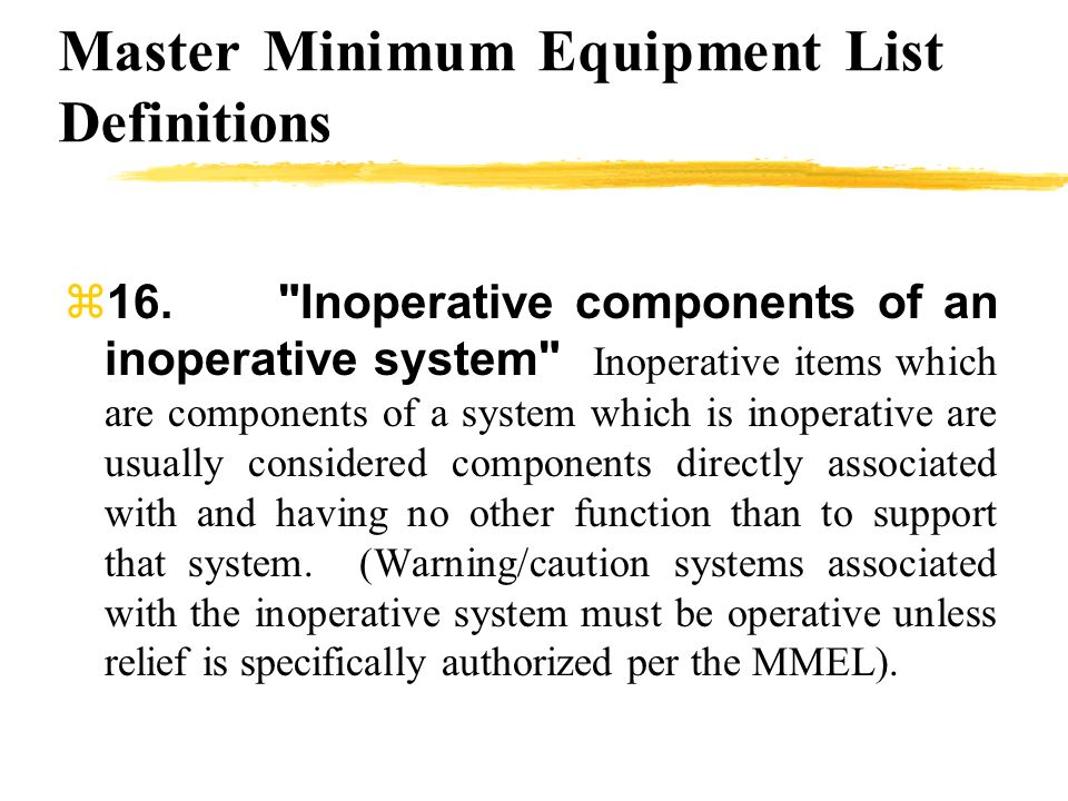 Master Minimum Equipment List Definitions 16.