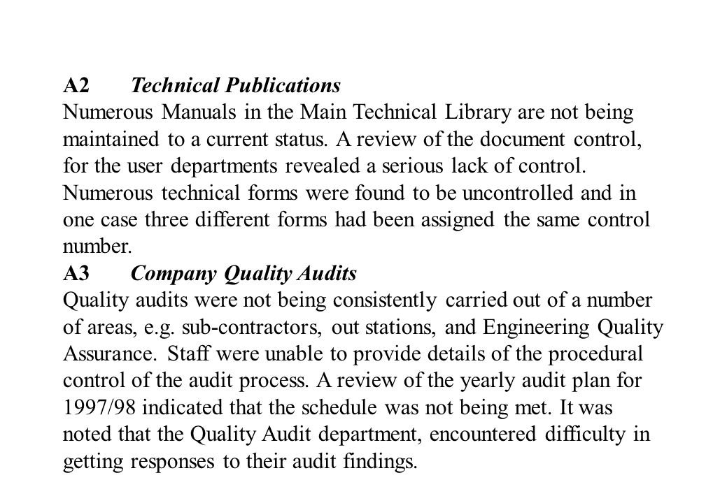 A2Technical Publications Numerous Manuals in the Main Technical Library are not being maintained to a current status.
