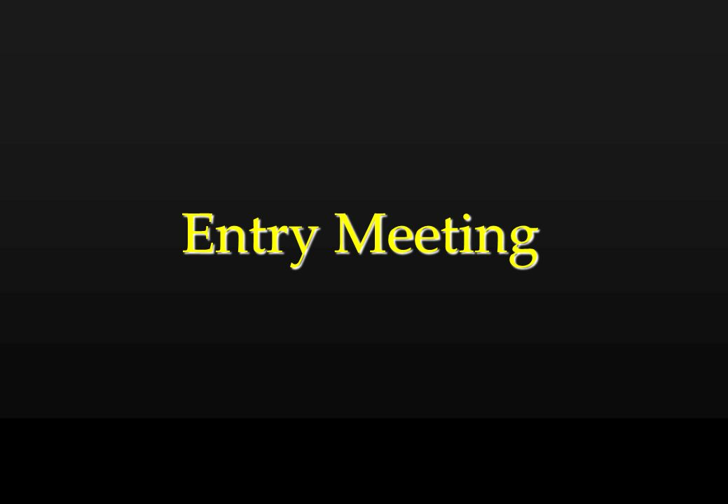 Entry Meeting