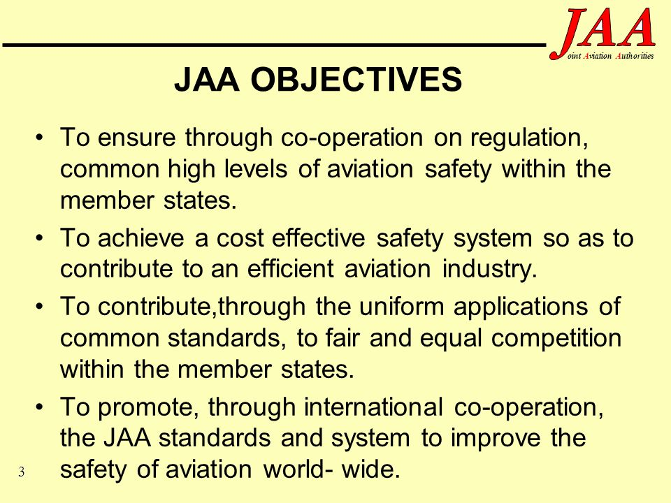 24 ointAviationAuthorities JAR-66 The JAR-66 aircraft maintenance licence will contain the basic A, B1, B2 and C categories Except for category A it will contain type ratings Will be in a standardised JAA format Will be issued by the JAA full member Authorities and be recognised by all others