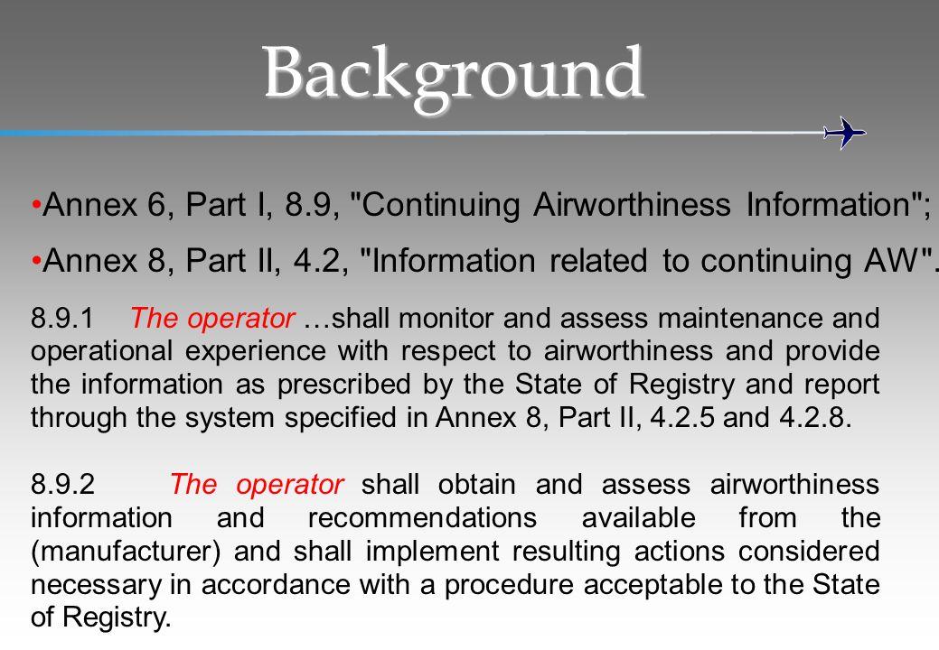 Background Annex 6, Part I, 8.9,