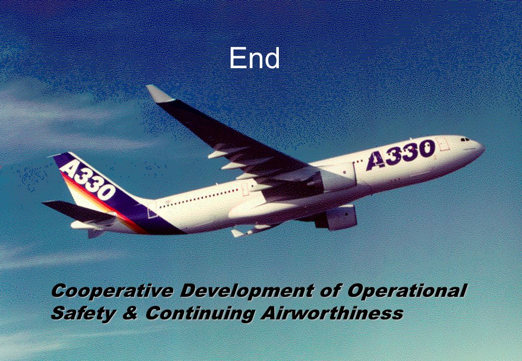 64 End Cooperative Development of Operational Safety & Continuing Airworthiness