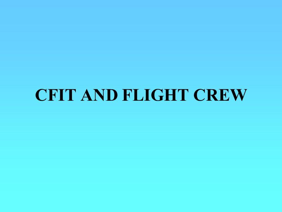 CFIT AND FLIGHT CREW