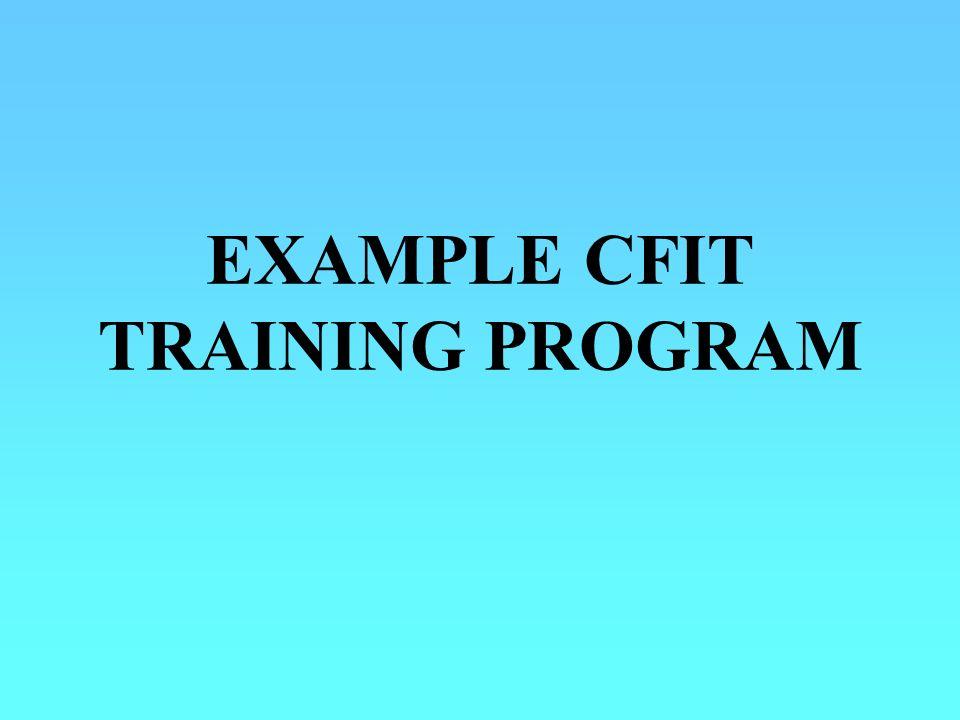 EXAMPLE CFIT TRAINING PROGRAM