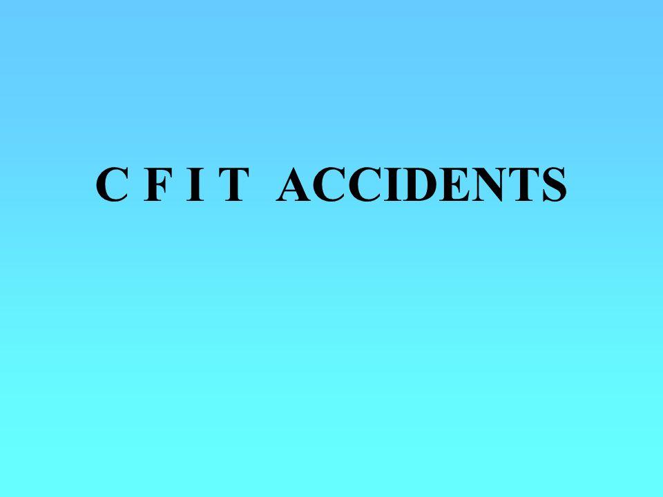 C F I T ACCIDENTS