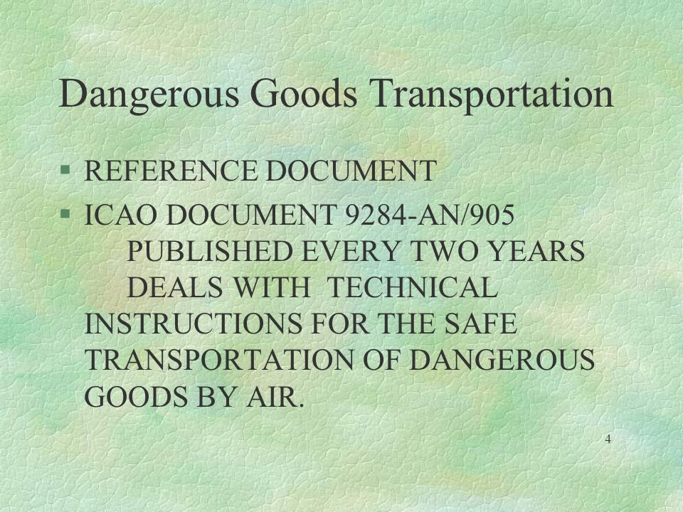 Dangerous Goods Transportation §FOLLOWING STAFF MEMBERS SHOULD BE TRAINED: §SHIPPERS AND THEIR AGENTS §PACKERS.