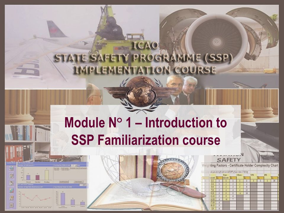 Module N° 1 Module N° 1 – Introduction to SSP Familiarization course