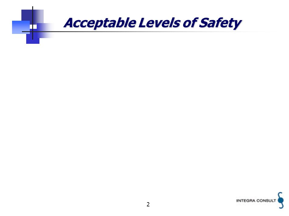 2 Acceptable Levels of Safety