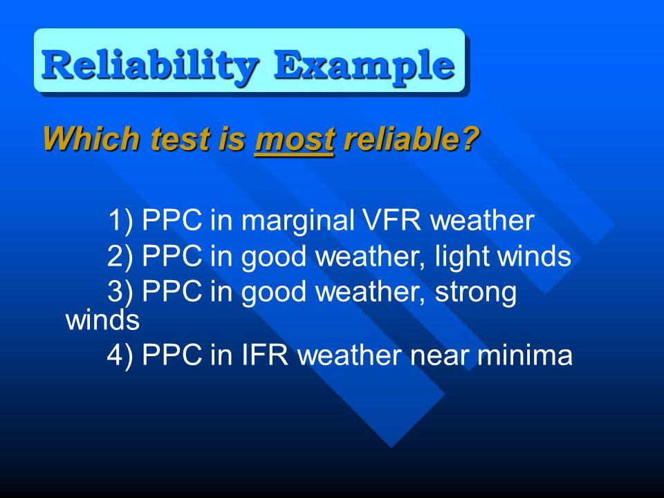 Which test is most reliable.