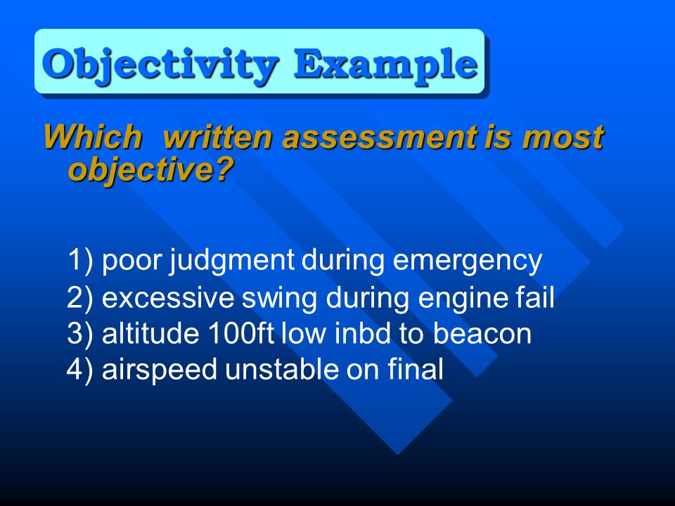 Which written assessment is most objective.