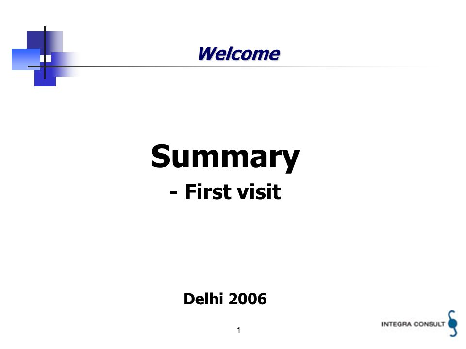 1 Welcome Summary - First visit Delhi 2006