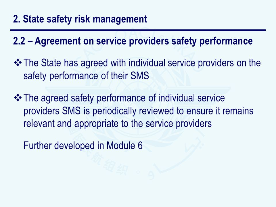 2.2 – Agreement on service providers safety performance The State has agreed with individual service providers on the safety performance of their SMS