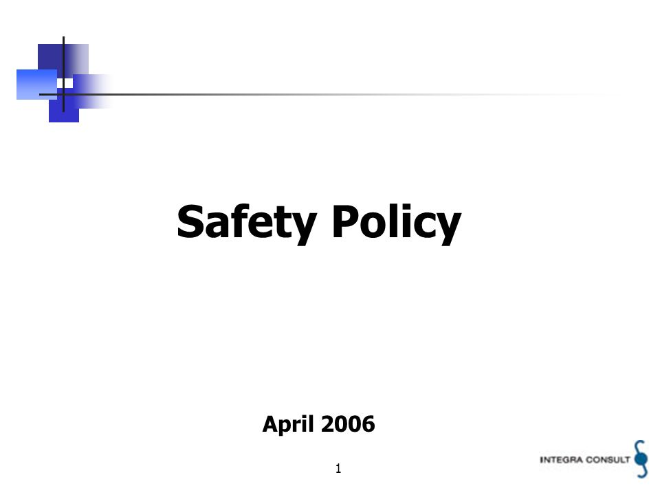 1 Safety Policy April 2006