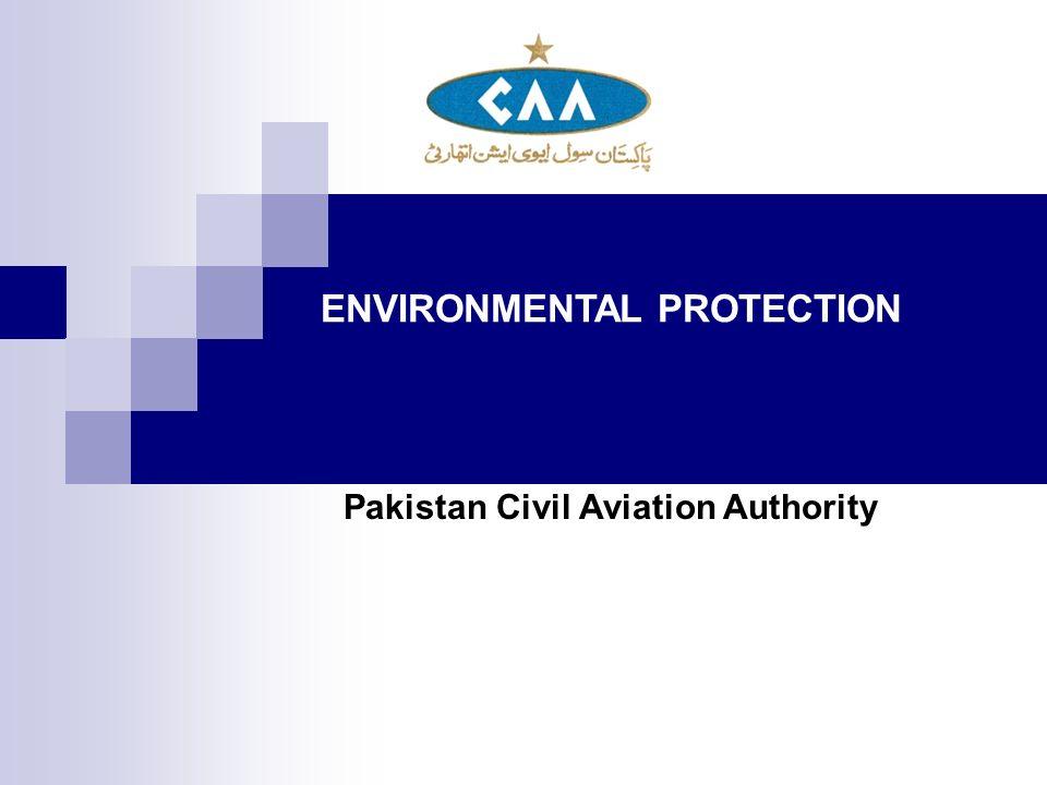 ENVIRONMENTAL PROTECTION Pakistan Civil Aviation Authority