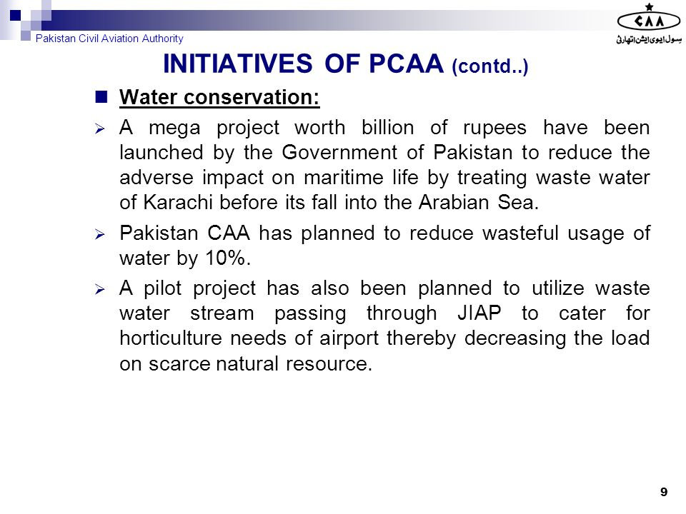 Water conservation: A mega project worth billion of rupees have been launched by the Government of Pakistan to reduce the adverse impact on maritime l