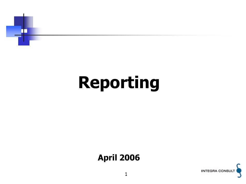 1 Reporting April 2006