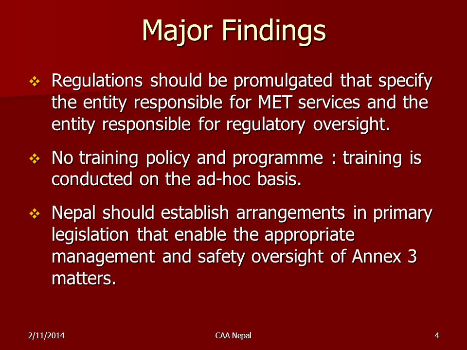 Regulations should be promulgated that specify the entity responsible for MET services and the entity responsible for regulatory oversight. Regulation