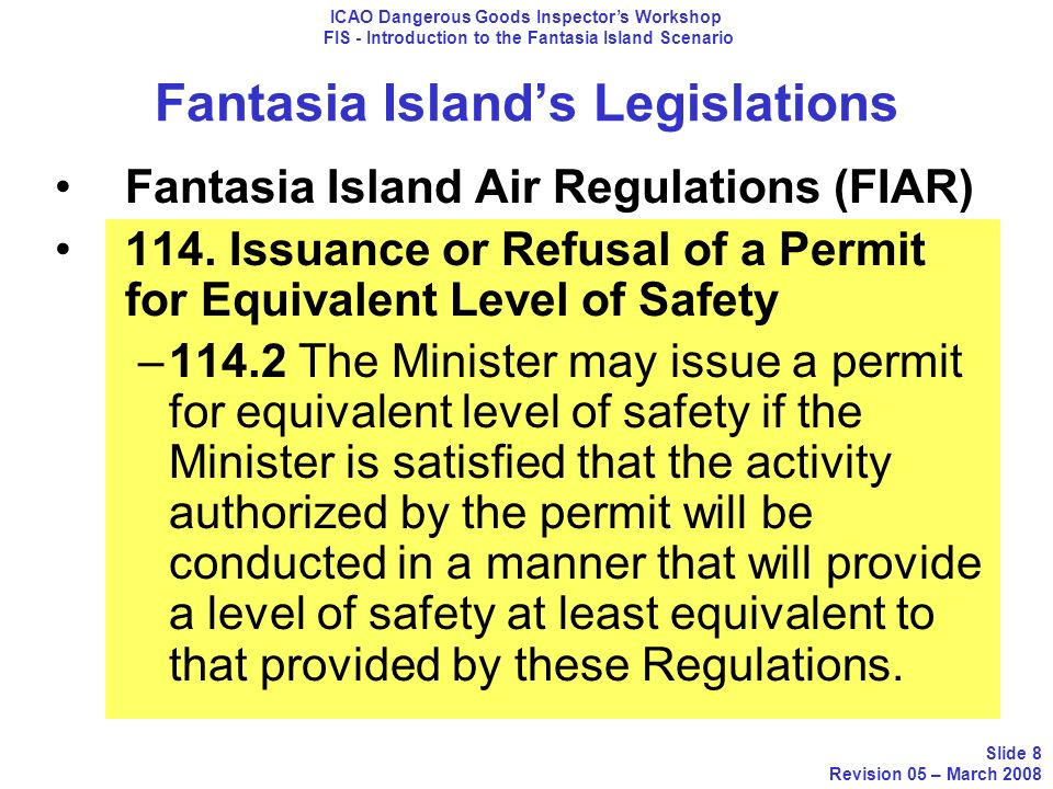 Fantasia Islands Legislations Fantasia Island Air Regulations (FIAR) 114. Issuance or Refusal of a Permit for Equivalent Level of Safety –114.2 The Mi