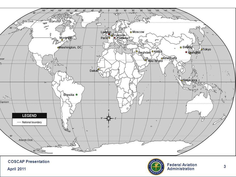 4 Federal Aviation Administration COSCAP Presentation April 2011 4 FAAs International Priorities Aviation Safety NEXTGEN Capacity Building Environmental Stewardship Government-Industry Partnerships