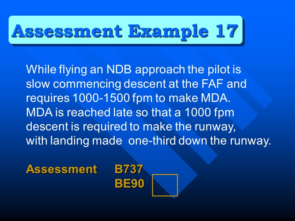 While flying an NDB approach the pilot is slow commencing descent at the FAF and requires 1000-1500 fpm to make MDA.