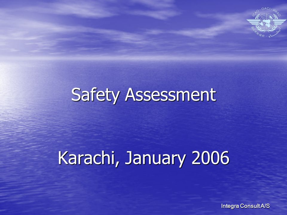 Integra Consult A/S Safety Assessment Karachi, January 2006