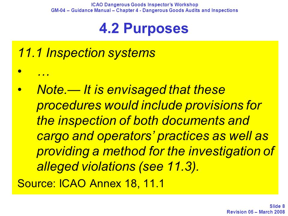 4.2 Purposes 11.1 Inspection systems … Note. It is envisaged that these procedures would include provisions for the inspection of both documents and c