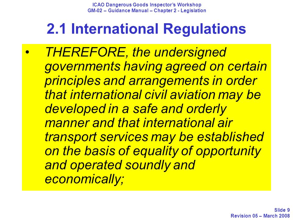 2.1 International Regulations The detailed requirements of the packing instruction are given in Part S-4, unless they already appear in the Technical Instructions.