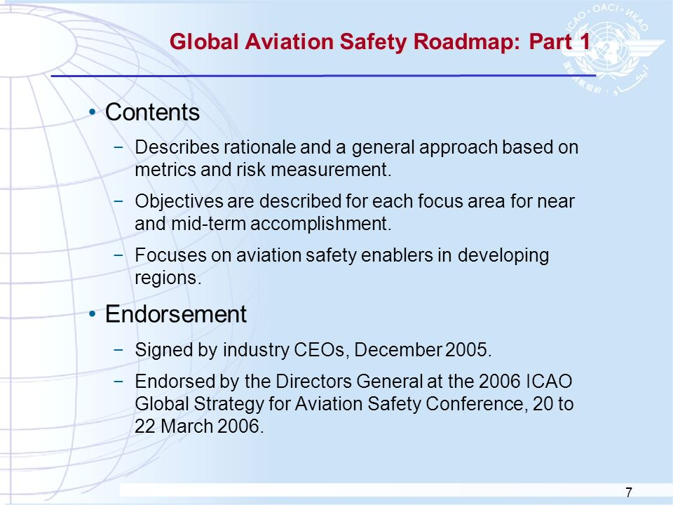 8 The Global Safety Roadmap: Part 2 A detailed plan intended to guide Roadmap implementation plans by regional safety teams.