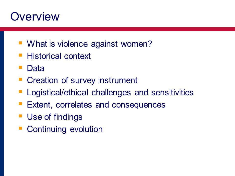 Overview What is violence against women.